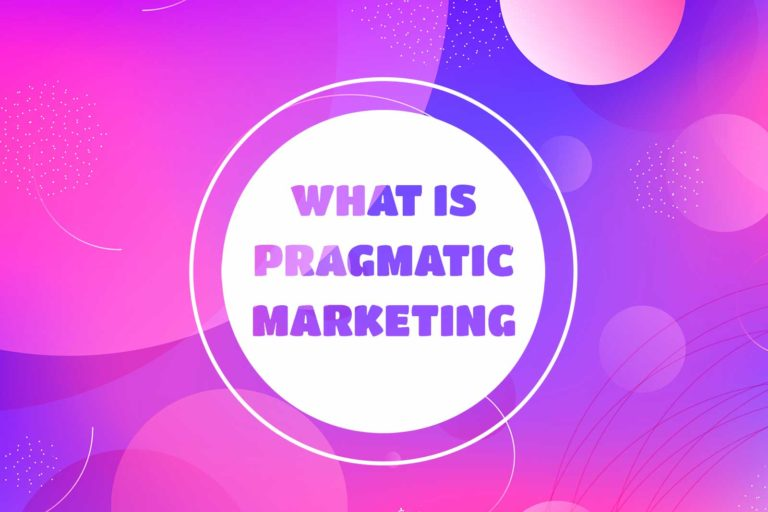 what is pragmatic marketing