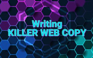 Writing Killer Web Copy