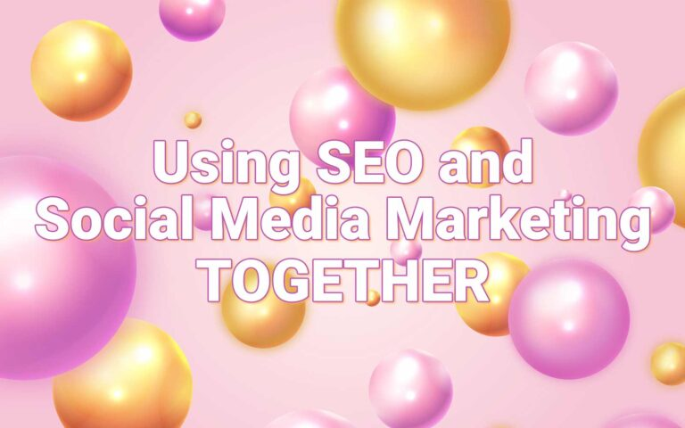 Using SEO and Social Media